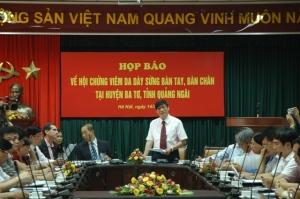 Bộ Y tế tổ chức buổi họp báo về tình hình hội chứng viêm da dày sừng bàn tay, bàn chân tại huyện Ba tơ, tỉnh Quảng Ngãi